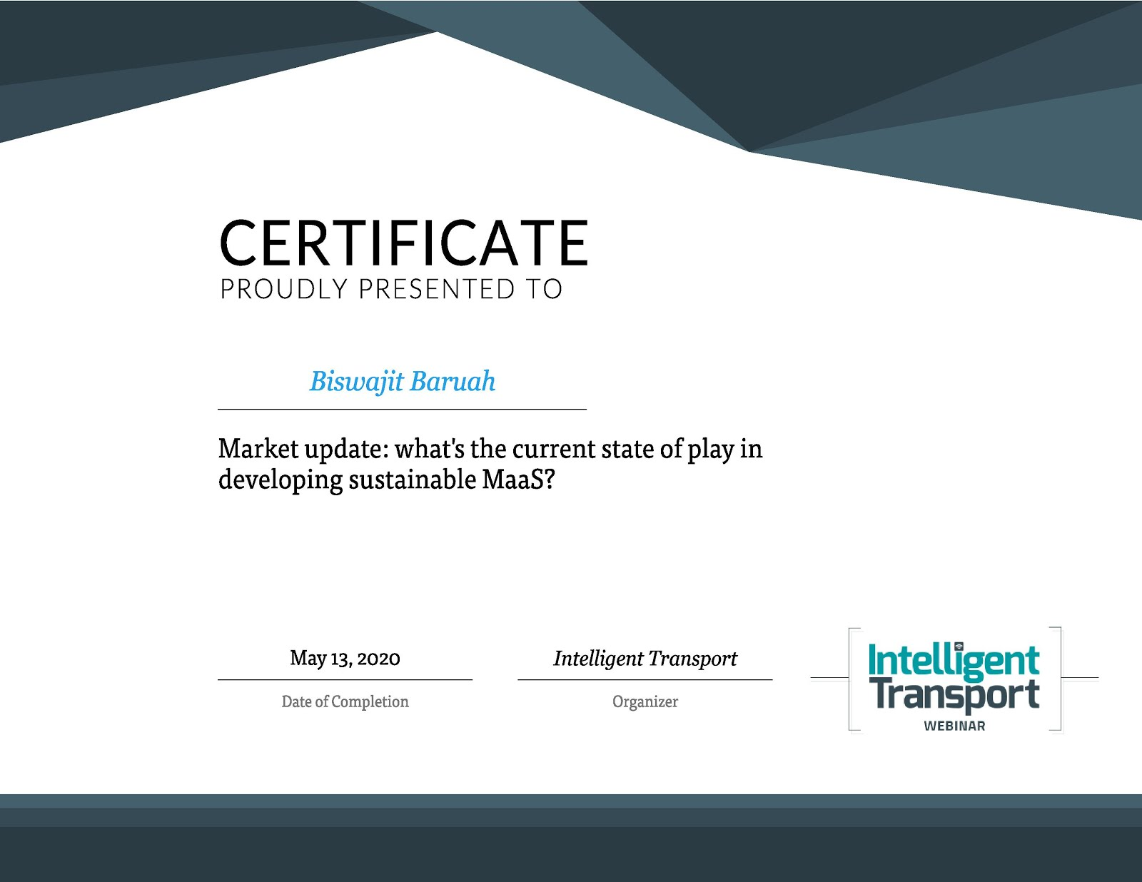CERTIFICATE FOR ATTENDING INTELLIGENT TRANSPORT (UNITED KINGDOM) WEBINAR ON MOBILITY AS A SERVICE