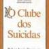 O Clube dos Suicidas  (Robert Louis Stevenson)