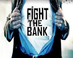 http://fight-the-bank.blogspot.com/