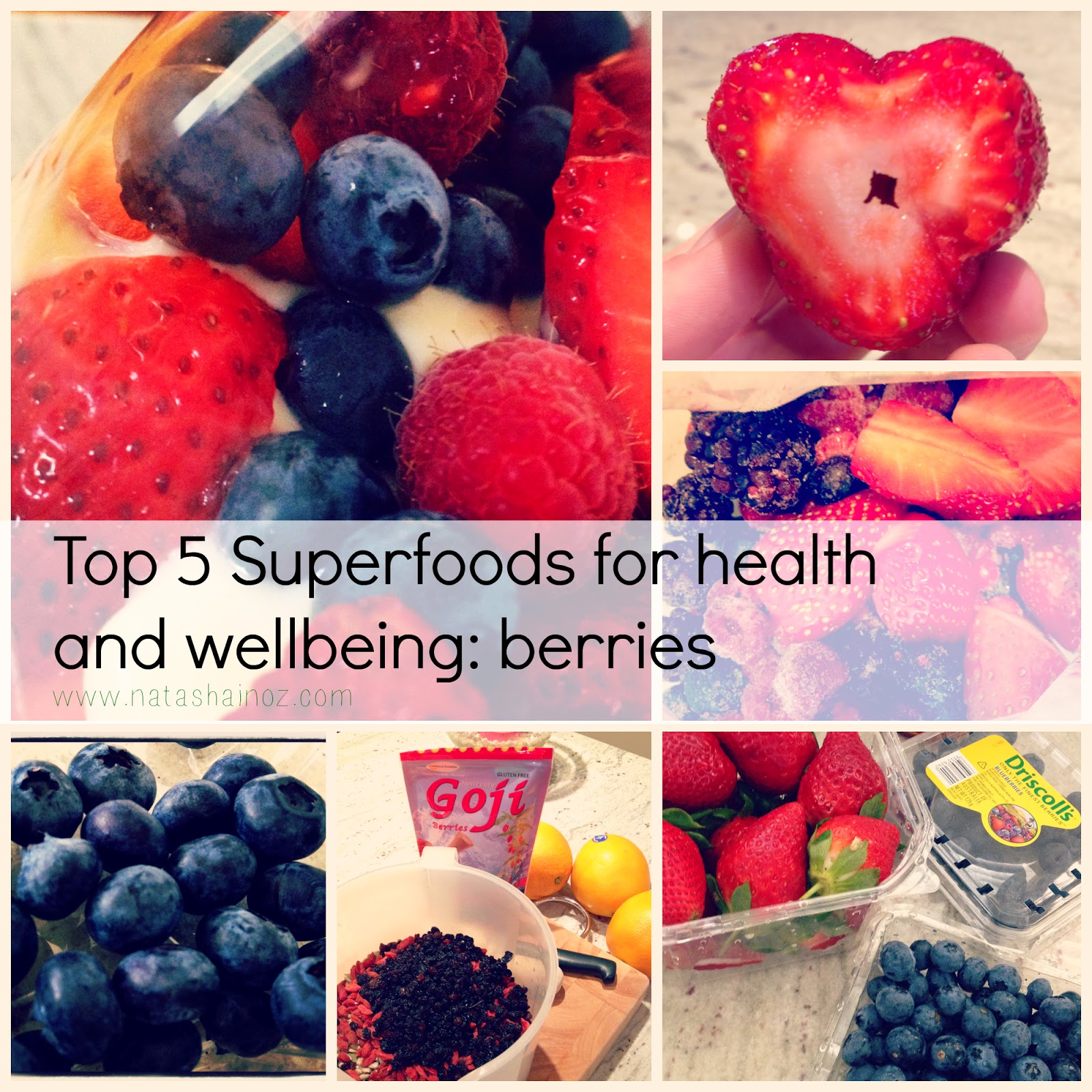 Top 5 Superfoods For Health and Wellbeing, Natasha in Oz, berries, blueberries, goji berries