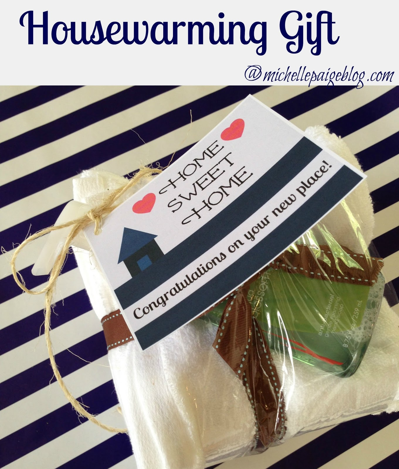 Michelle Paige Blogs Housewarming Gifts And Printable Tag