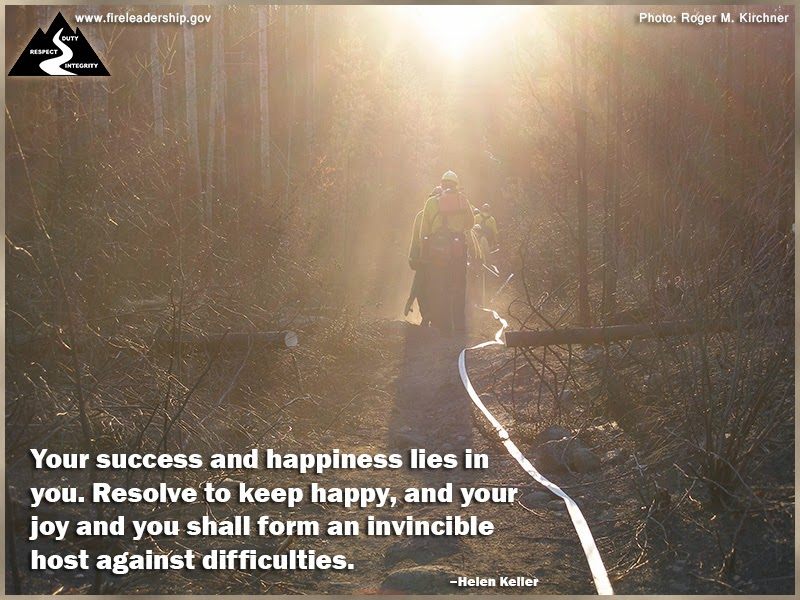 Your success and happiness lies in you. Resolve to keep happy, and your joy and you shall form an invincible host against difficulties. – Helen Keller