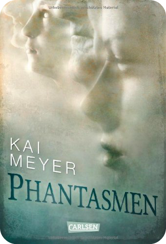 http://www.amazon.de/Phantasmen-Kai-Meyer/dp/3551582920/ref=sr_1_sc_1?ie=UTF8&qid=1399377423&sr=8-1-spell&keywords=pahantasmen