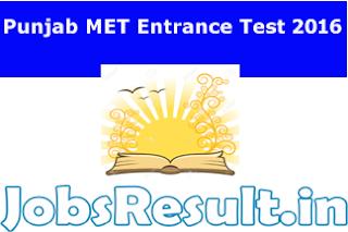 Punjab MET Entrance Test 2016