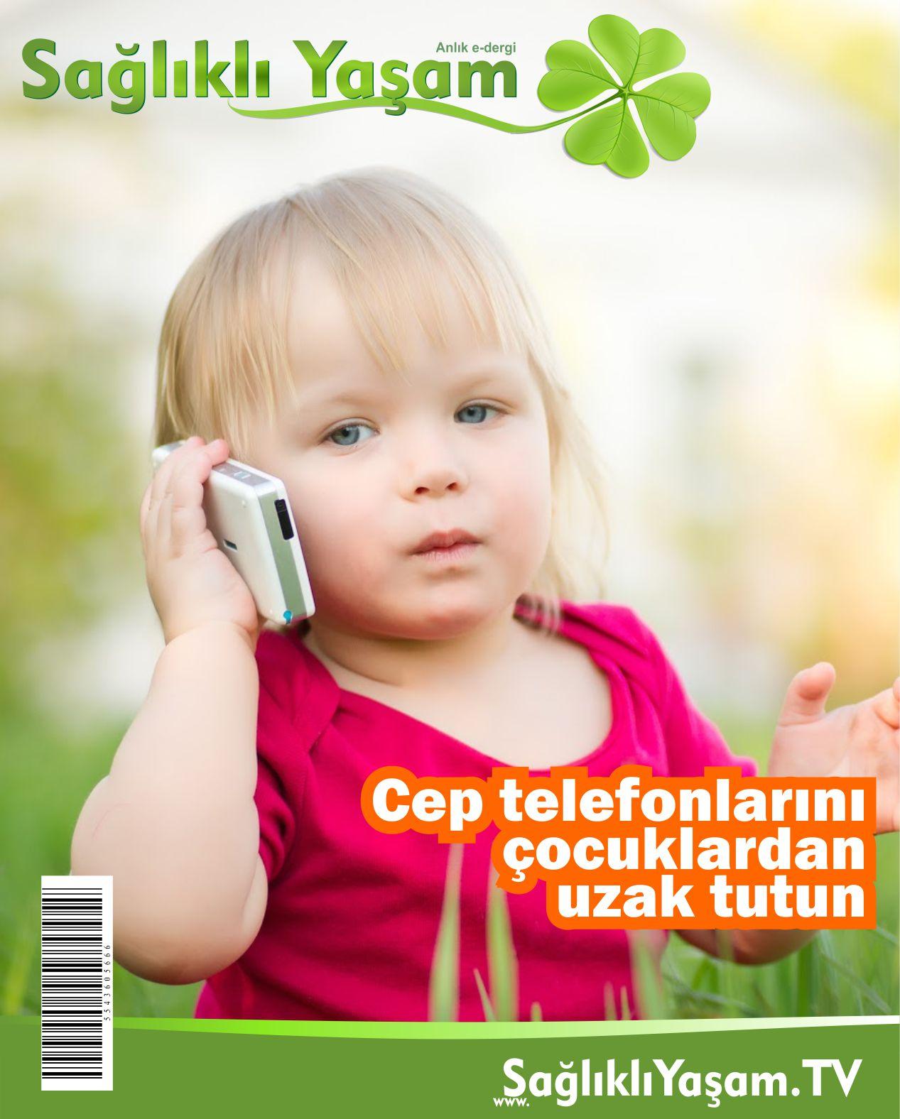 Cep telefonlarını çocuklardan uzak tutun