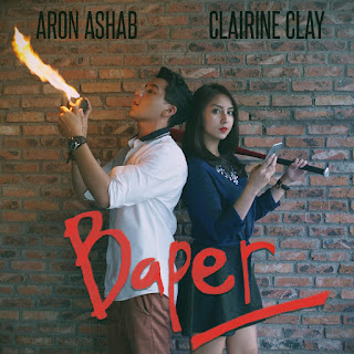 Aron Ahsab - Baper (Bawa Perasaan) [feat. Clairine Clay] on iTunes