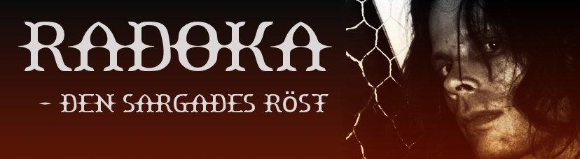 Radoka - den sargades röst
