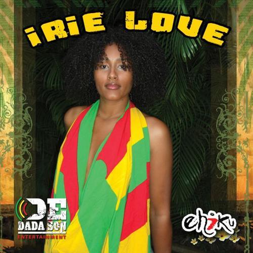 Irie Love - Ehiku