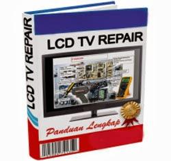 BUKU CARA PERBAIKI LCD TV TERBARU !!