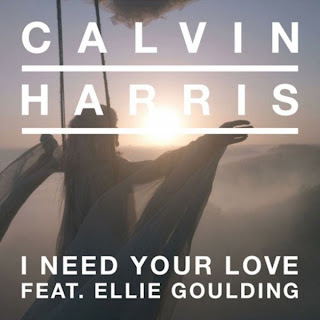 Calvin Harris - I Need Your Love ft Ellie Goulding