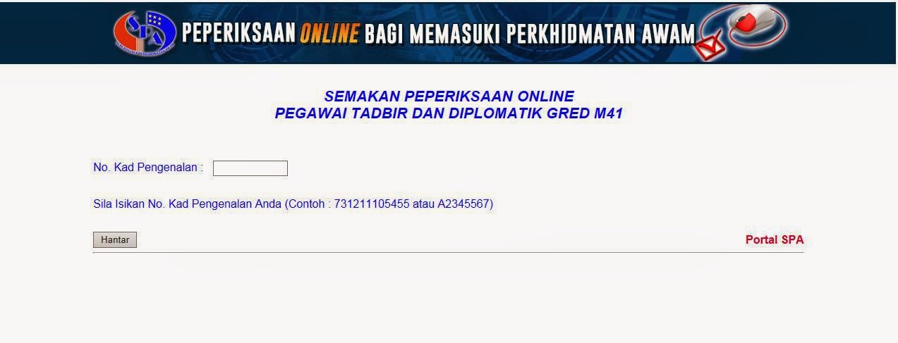 Semakan Peperiksaan Online Pegawai Tadbir Dan Diplomatik Gred M41