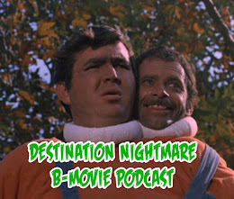 Destination Nightmare B-Movie Podcast