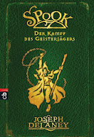 http://www.amazon.de/Spook-Kampf-Geisterj%C3%A4gers-Joseph-Delaney/dp/3570221857/ref=sr_1_4?ie=UTF8&qid=1386185367&sr=8-4&keywords=spook