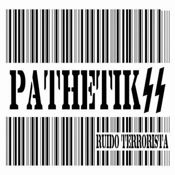 https://pathetikss-ruidoterrorista.bandcamp.com/releases