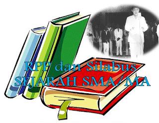 ... RPP dan Silabus Sejarah SMA Kelas X, XI, dan XII Semester 1 dan 2