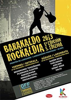 Barakaldo Rockaldia 2013: Barón Rojo y Segismundo Toxicómano