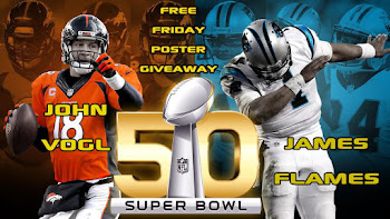 Free Friday Super Bowl Poster Giveaway with John Vogl & James Flames