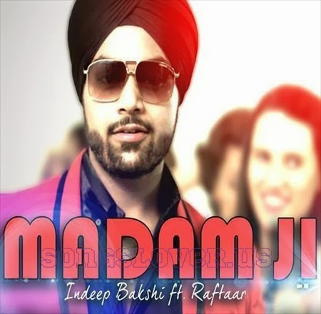 Madam Ji - Indeep Bakshi Mp3 Song
