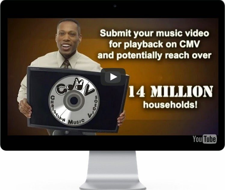 Submit For Satellite And Cable TV Airtime Your Christian Music Video