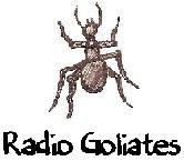 Radio Goliates!!!