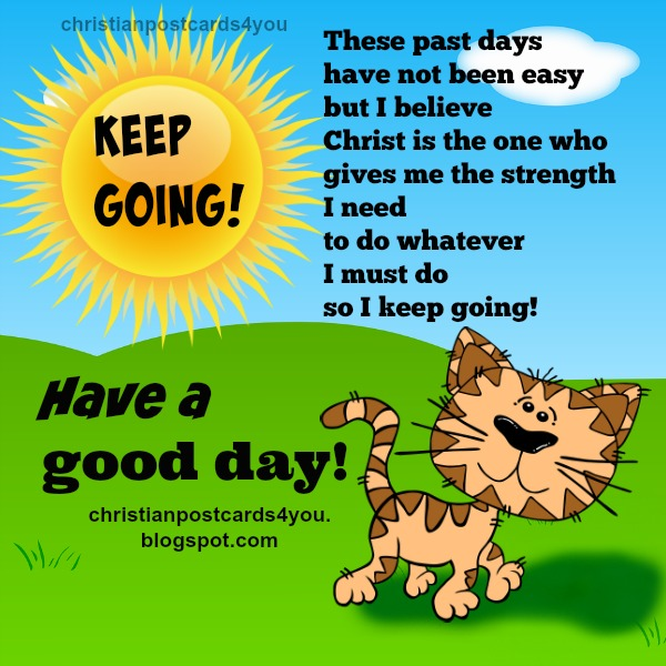 Have a good day free christian image for facebook friends, google plus, free card with christian quotes