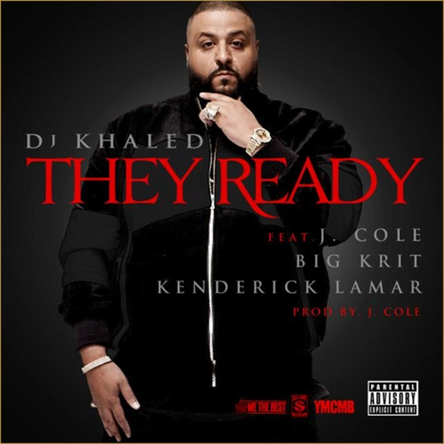 d64108266369abd6 DJ Khaled   They Ready ft. J. Cole, Big K.R.I.T. &amp; Kendrick Lamar