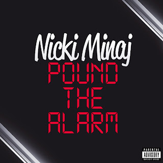 Nicki Minaj - Pound The Alarm Lyrics