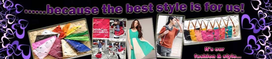 ......beCauSe THe BeST STyLe iS FoR Us!