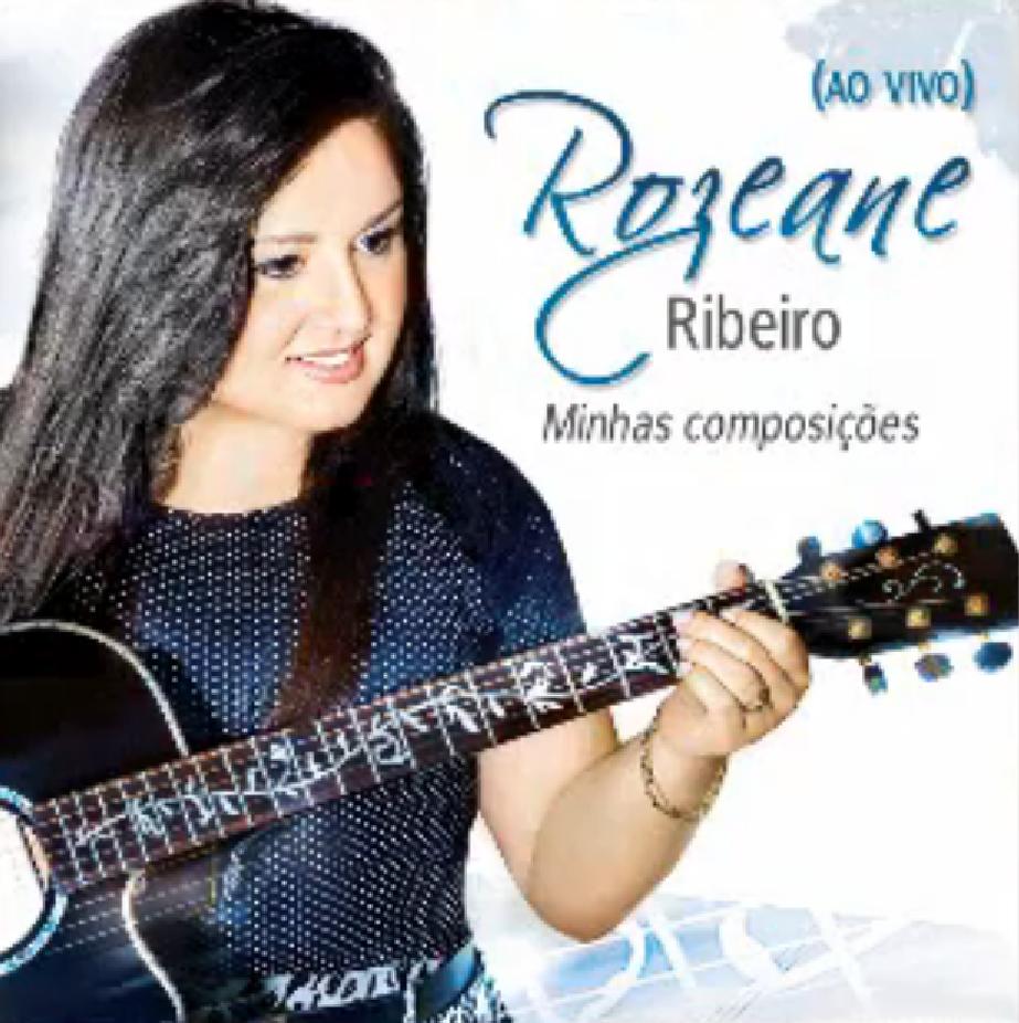 Download CD Rozeane Ribeiro   Minhas Composições, Ao vivo