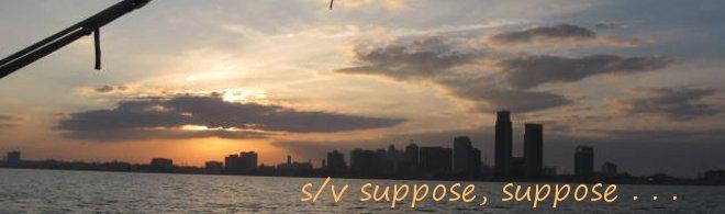 Suppose, Suppose ...