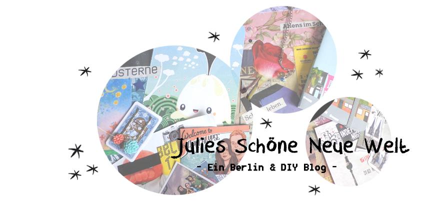 Julies Schöne Neue Welt