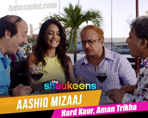 Aashiq Mizaaj - Lisa Haydon