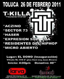 T-Killa en Toluca Febrero 26