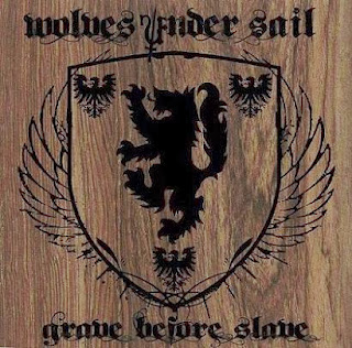 http://www.metal-archives.com/albums/Wolves_Under_Sail/Grave_Before_Slave/392235