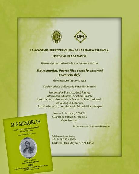 """Presentación del libro """"MIs memorias"""", de Alejandro Tapia y Rivera."""