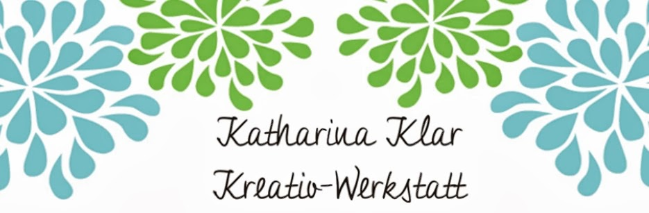 Katharina Klar Kreativ-Werkstatt