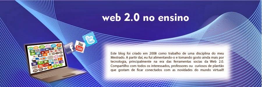 A Web 2.0 no Ensino