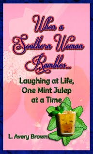 WASWR... Laughing at Life, One Mint Julep at a Time