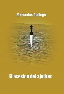 El asesino del ajedrez (Mercedes Gallego)