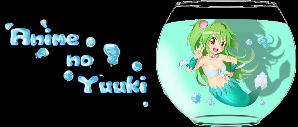 Anime no Yuuki