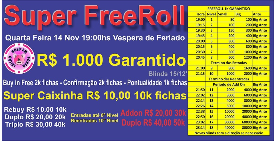 SUPER FREEROLL 1K GARANTIDO