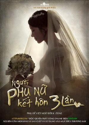 Người Phụ Nữ Kết Hôn Ba Lần - The Woman Who Married Three Times (2014) VIETSUB - FFVN - (40/40)