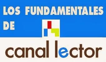Los fundamentales de Canal Lector