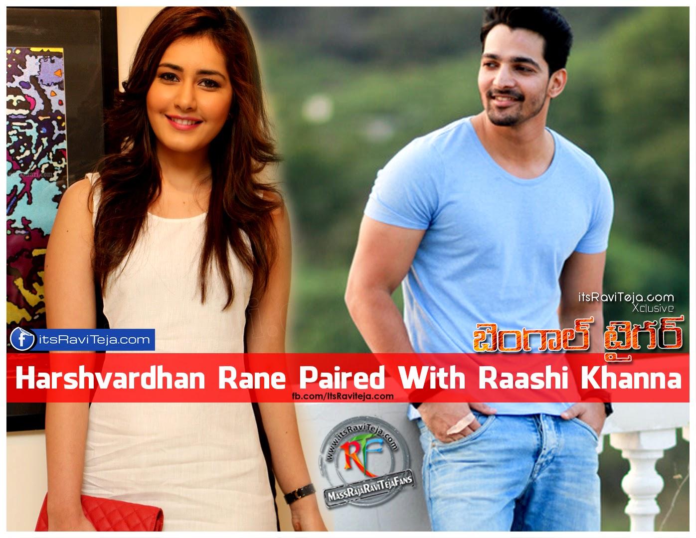Harshvardhan Rane Paired With Raashi Khanna in Ravi Teja Bengal Tiger