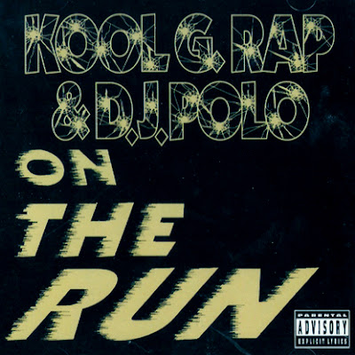 Kool G Rap & DJ Polo – On The Run (CDS) (1992) (320 kbps)