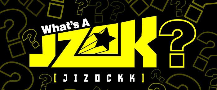 """What's A """"Jizockk""""?"""
