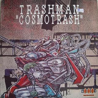 Trashman / Cosmotrash