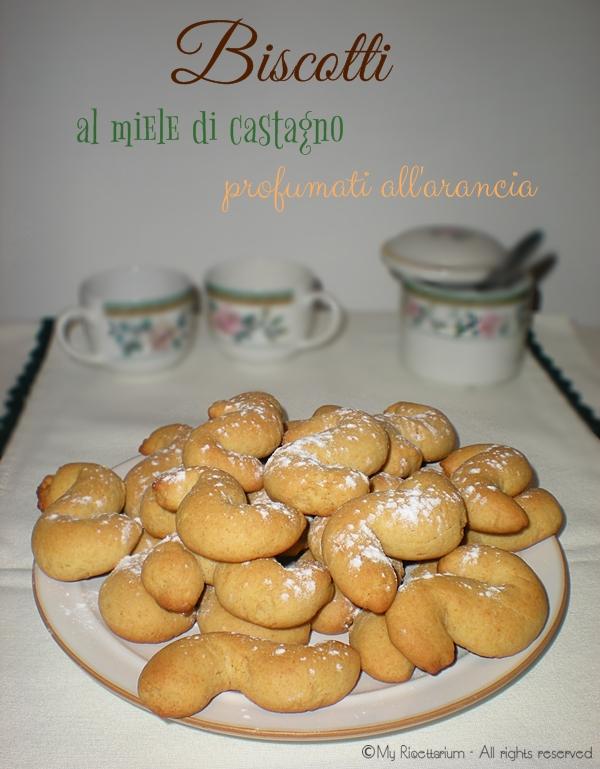 Biscotti al miele di castagno profumati all'arancia
