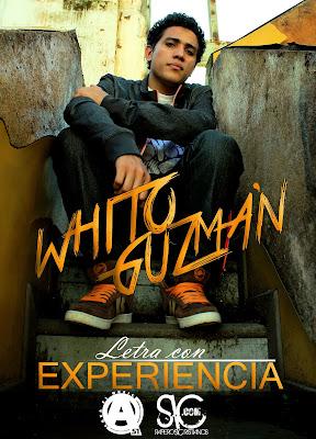 Whito Guzman - Letra con experiencia