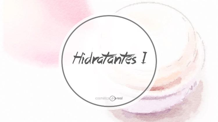 Como funcionan las Cremas Hidratantes primera parte